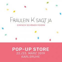 Ausstellung 'Pop-up Store' Frl K sagt ja, Karlsruhe 2019